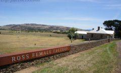 タスマニアの黒歴史「ロス女性囚人刑務所(Ross Female Factory)」 ~『ロス村』観光④~